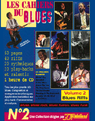 CAHIERS DU BLUES VOL 2</BR>Blues riffs