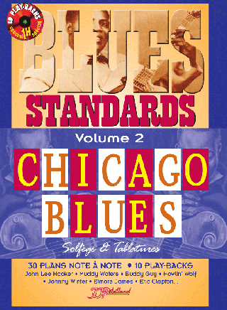 MÉTHODE BLUES STANDARDS VOL 2 </BR>Chicago blues