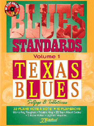 MÉTHODE BLUES STANDARDS VOL 1</BR>Texas blues