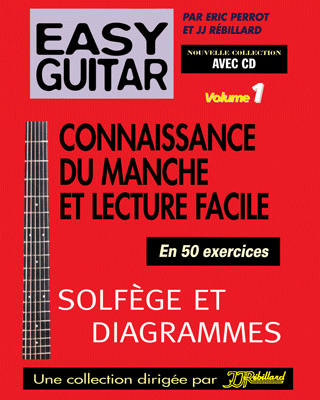 EASY GUITAR VOL 1 - Tablatures guitare électrique faciles